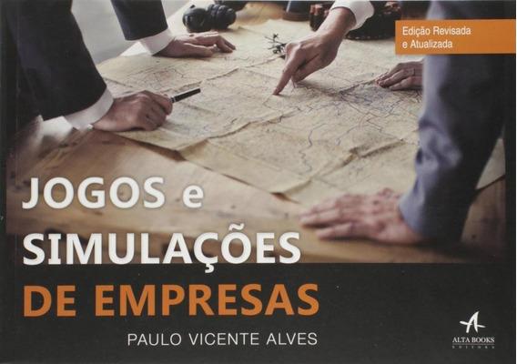Jogos E Simulacoes De Empresas - Alta Books