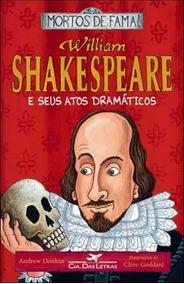 Livro William Shakespeare E Seus Atos Dramáticos Andrew Donk