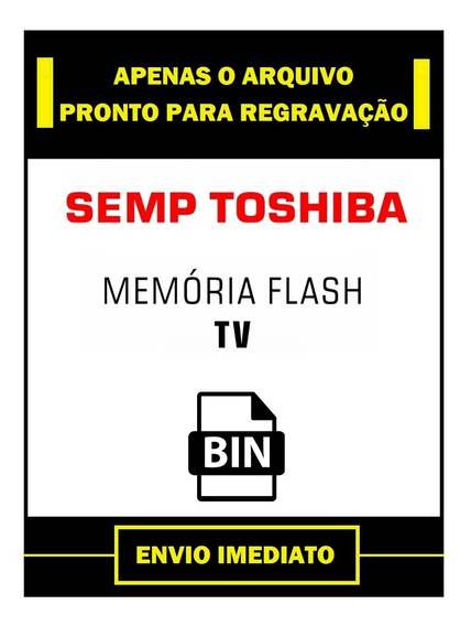 Dados Flash Eprom Tv Semp Toshiba Lc4245w