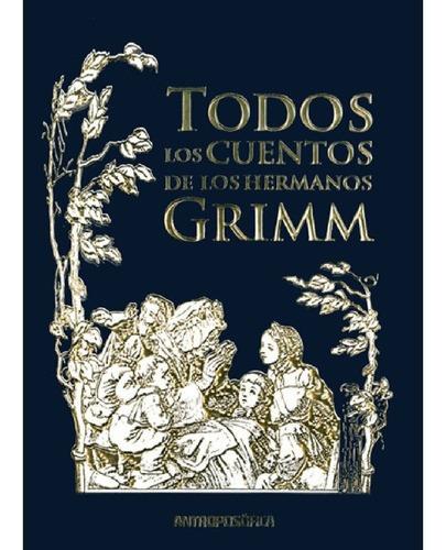 Imagen 1 de 2 de Libro - Todos Los Cuentos De Los Hermanos Grimm - Jacob Grim