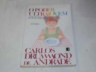 O Poder Ultrajovem Carlos Drummond De Andrade