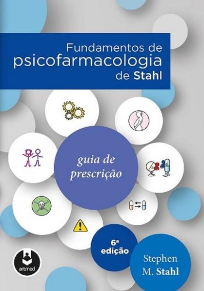 Fundamentos De Psicofarmacologia De Stahl - Artmed