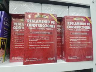 Nuevo Reglamento De Construcciones D.f. 2019 10ed Trillas