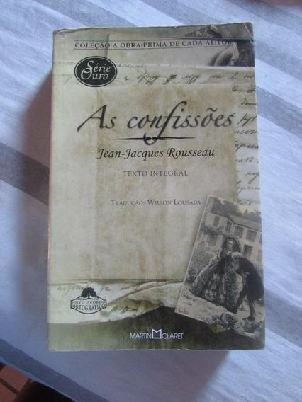 As Confissões Jean-jacques Rouseau (texto Integral)