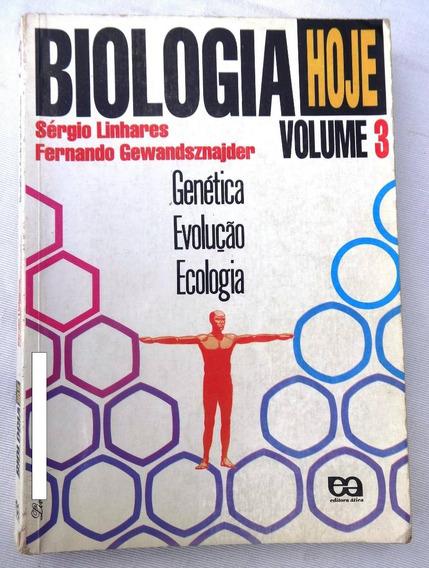 Biologia Hoje Vol. 3: Genética - Professor - Sérgio Linhares