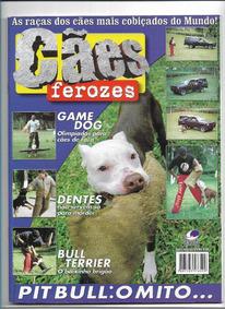 Cães Ferozes Revista Ed 1 Pit Bull Terrier