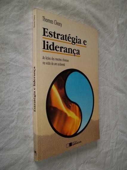 Livro - Estratégia E Liderança - Lições Dos Mestres Chineses