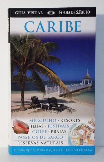 Livro Caribe Guia Visual Folha 2010