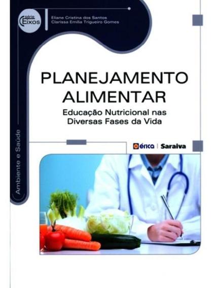 Planejamento Alimentar - Educacao Nutricional Nas Diversas