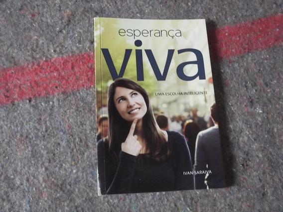Livro Esperança Viva - Ivan Saraiva