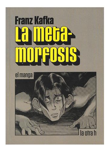 La Metamorfosis - Ed. Otra H - Manga - Franz Kafka
