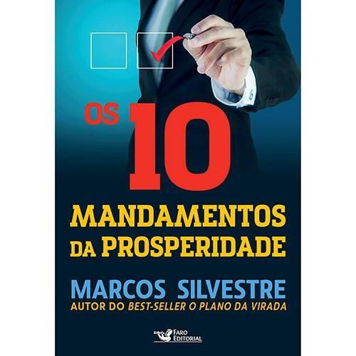 Livro Os 10 Mandamentos Da Prosperidade Marcos Silvestre