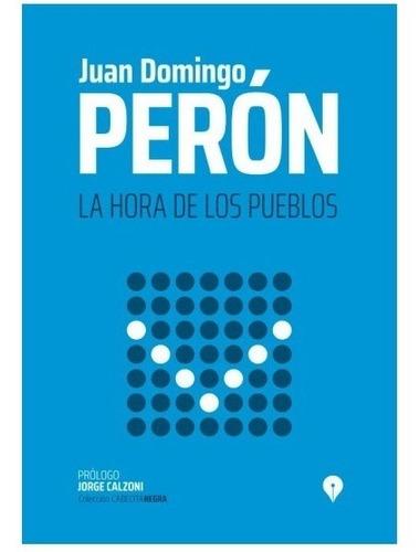 La Hora De Los Pueblos - Perón - Punto De Encuentro
