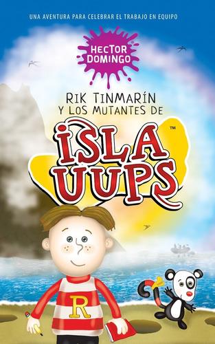 Rik Tinmarín, Isla Uups. Libros Para Niños Lectura Primaria