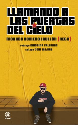 Imagen 1 de 3 de Llamando A Las Puertas Del Cielo, Ricardo Laullón, Akal