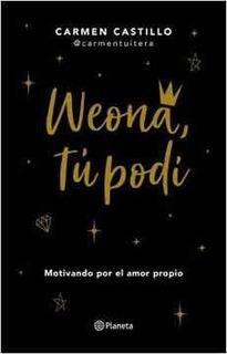 Weona, Tú Podí
