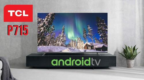 Smart Tcl65  P715 Android 4kplay Store  2 Años De Garantía