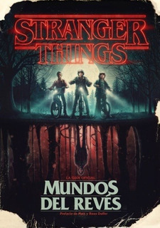 Stranger Things. El Mundo Del Reves - Mcintyre, Gina