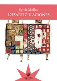 Desarticulaciones, Sylvia Molloy, Ed. Eterna Cadencia