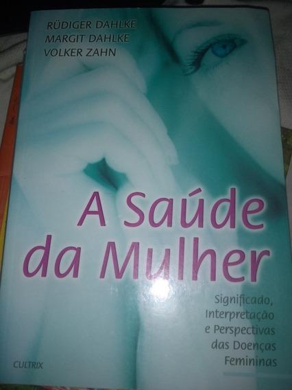 Livro: A Saúde Da Mulher