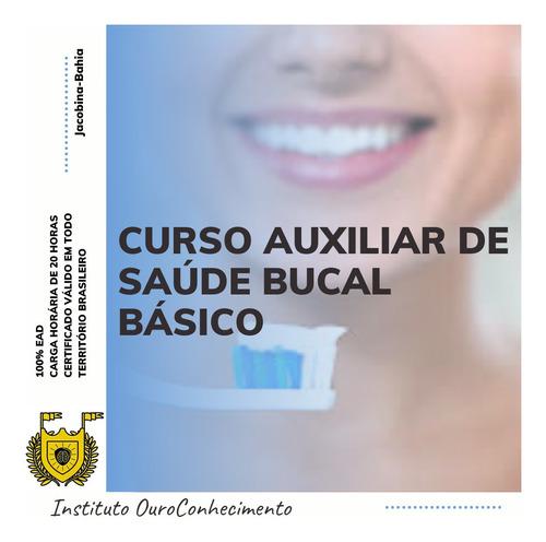 Imagem 1 de 1 de Curso Auxiliar De Saúde Bucal