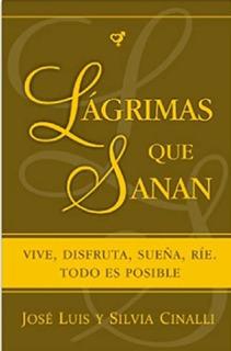 Lagrimas Que Sanan- Cinalli - Fundacion De La Ciudad