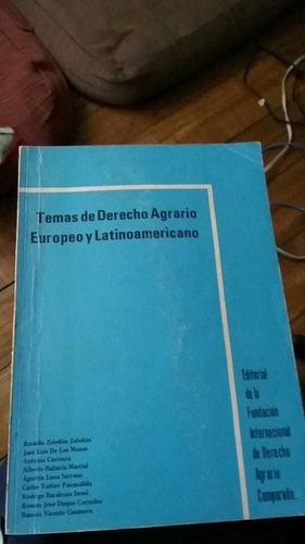 Imagen 1 de 1 de Temas De Derecho Agrario Europeo Y Latinoamericano. 1982