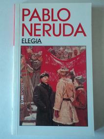 Livro-elegia:pablo Neruda:l&pm Pocket