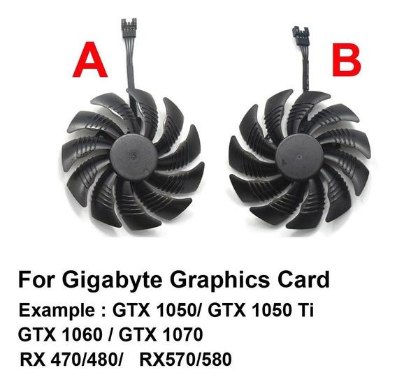 Ventilador Gpu Gigabyte Gtx 1050 1060 1070 Rx470 480 570 580