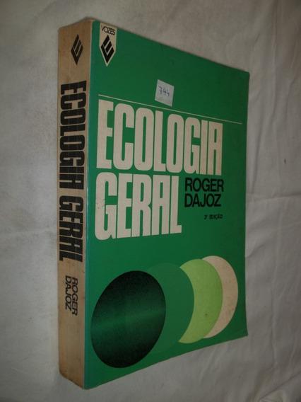Livro - Ecologia Geral - Roger Dajoz