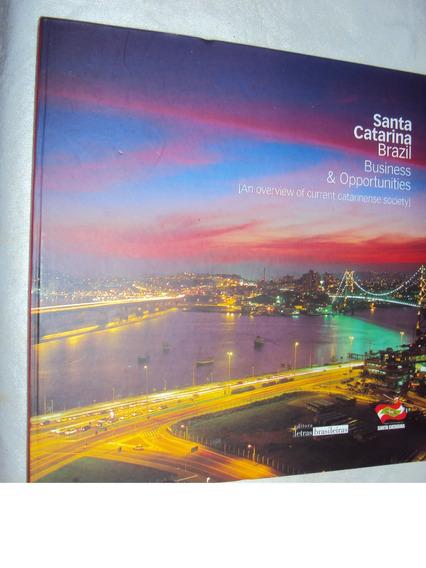 Santa Catarina Brasil Business & Opportunities (sebo Amigo)