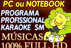 Videokê Karaokê Raf Para Pc Notebook +de 8400 Músicas