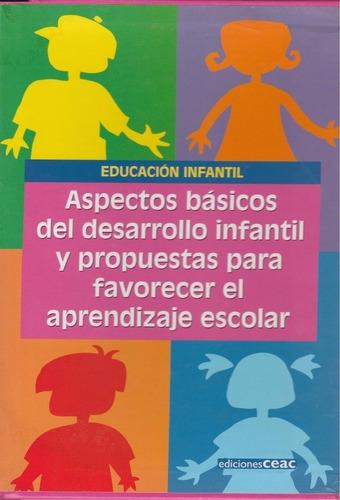 Aspectos Básicos Del Desarrollo Infantil Y Propuestas Para F