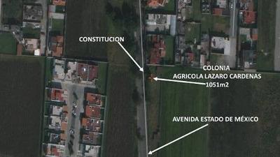 Venta De Terreno Ideal Desarrolladores En Lázaro Cárdenas Metepec Toluca