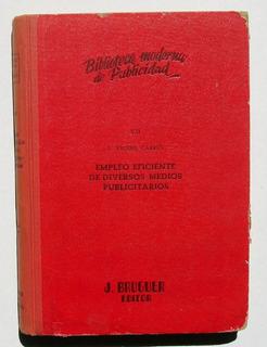 Biblioteca Publicidad Empleo Eficiente De Medios Libro 1955