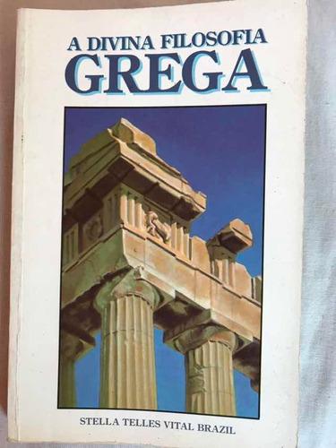 A Divina Filosofia Grega - Amorc