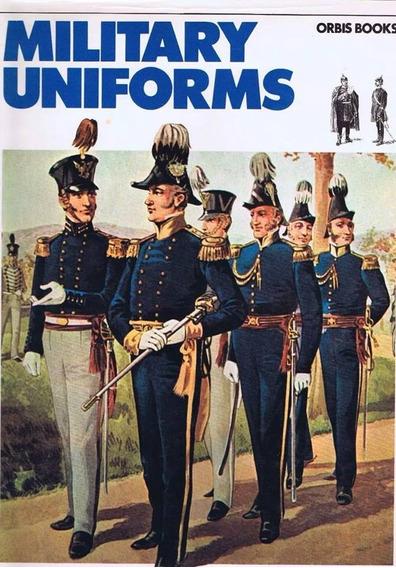 Guía De Antiguos Uniformes Militares
