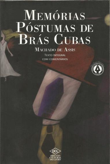 Memórias Póstumas De Brás Cubas - Com Comentários