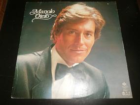 Lp Manolo Otero Vol.2, Hola Amor Mio, Vinil C/ Encarte, 1982