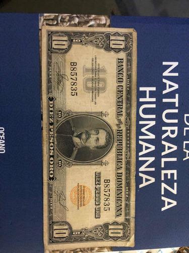 Papel Moneda, Primer Billete Hecho En Rep Dom. Valor 10 Peso