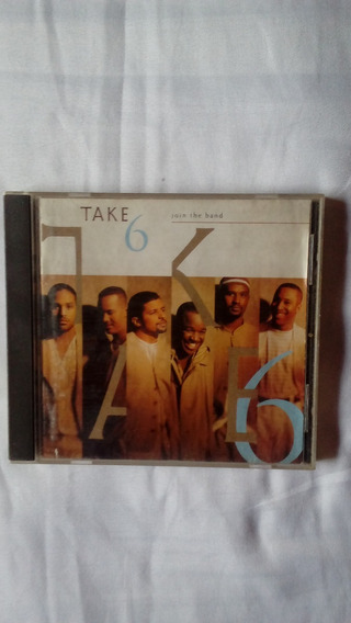 Cd Take Six Join The Band