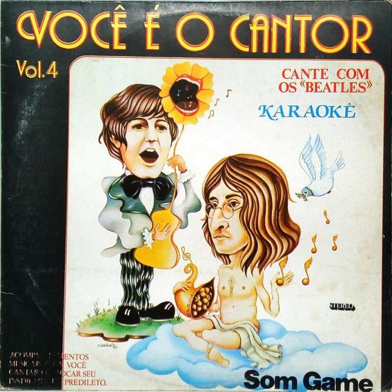 Você É O Cantor V 4 Lp Cante Com Os Beatles Karaokê 13705