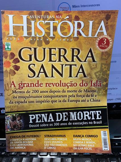 Revista Aventuras Na História Ed 36 Ago2006 Guerra Santa