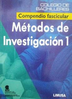 Métodos De Investigación 1 / Colegio Bachilleres / Limusa