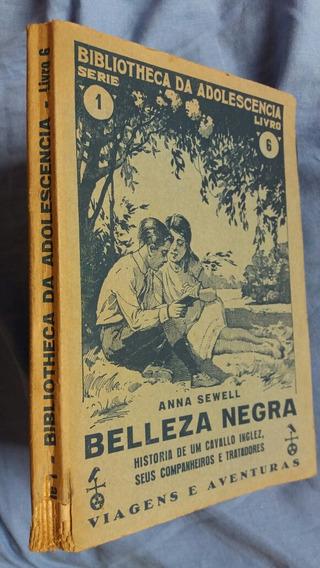 Beleza Negra = Anna Sewell = Livro Ilustrado De 1924