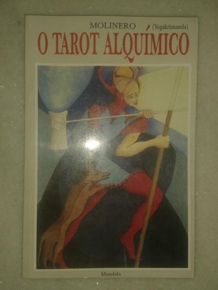 O Tarot Alquímico - Molinero ( Yogakrisnanda )