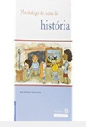 Metodologia Do Ensino De História José Antônio Vasco