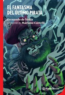 El Fantasma Del Último Pirata De Fernando De Vedia