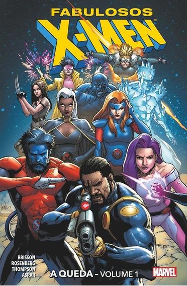 Fabulosos X-men - A Queda - Volume 1