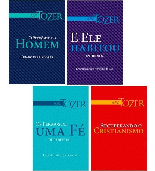 Kit A. W. Tozer 04 Livros O Propósito Do Homem E Mais ...